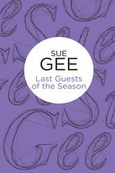 Last Guests of the Season by Sue Gee