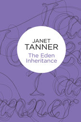 The Eden Inheritance by Janet Tanner