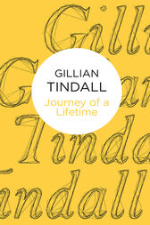 Journey of a Lifetime by Gillian Tindall