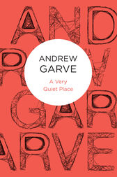 A Very Quiet Place by Andrew Garve