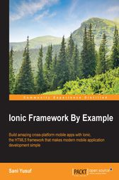 Ionic Framework By Example by Sani Yusuf