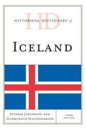 Historical Dictionary of Iceland by Sverrir Jakobsson