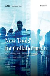 New Tools for Collaboration by Gregory F. Treverton