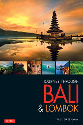 Journey Through Bali & Lombok by Paul Greenway