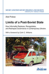 Limits of a Post-Soviet State by Abel Polese