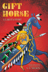 Gift Horse by S. D. Nelson