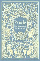Prude by Carrie Lloyd
