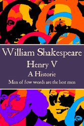 Henry V by Willam Shakespeare