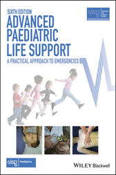 Advanced Paediatric Life Support by Advanced Life Support Group (ALSG)