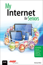 My Internet for Seniors by Michael Miller