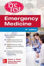Emergency Medicine PreTest Self-Assessment and Review, Fourth Edition by Adam J. Rosh