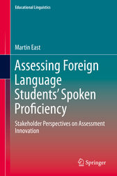 Assessing Foreign Language Students' Spoken Proficiency by Martin East