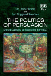 The Politics of Persuasion by Urs S. Brandt