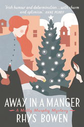 Away in a Manger by Rhys Bowen