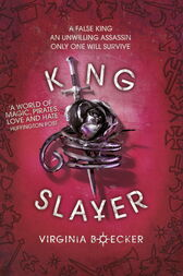Witch Hunter: King Slayer by Virginia Boecker