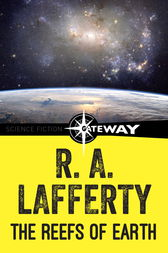 The Reefs of Earth by R. A. Lafferty
