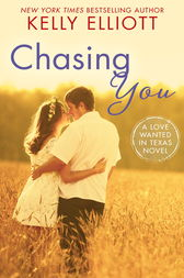 Chasing You by Kelly Elliott