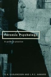 Forensic Psychology by G.H. Gudjonsson
