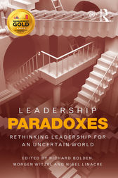 Leadership Paradoxes by Richard Bolden