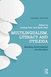 Multilingualism, Literacy and Dyslexia by Lindsay Peer
