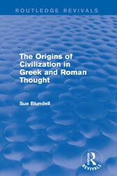 The Origins of Civilization in Greek and Roman Thought (Routledge Revivals) by Sue Blundell