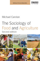 The Sociology of Food and Agriculture by Michael Carolan