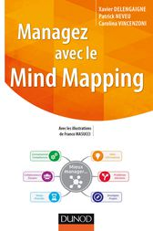 Managez avec le Mind Mapping by Xavier Delengaigne