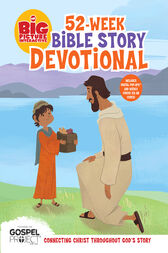 The Big Picture Interactive 52-Week Bible Story Devotional by B&H Editorial Staff;  Heath McPherson