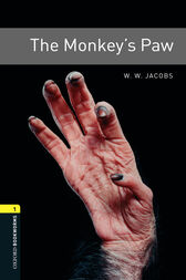 The Monkey's Paw Level 1 Oxford Bookworms Library by W. W. Jacobs