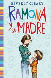 Ramona y su madre by Beverly Cleary