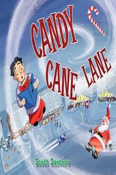 Candy Cane Lane by Scott Santoro