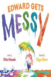 Edward Gets Messy by Rita Meade