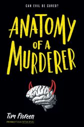 Anatomy of a Murderer by Tim Floreen