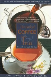 The Book of Coffee and Tea by Joel Schapira