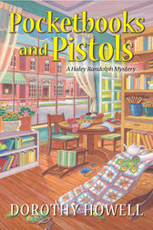 Pocketbooks and Pistols by Dorothy Howell