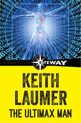 The Ultimax Man by Keith Laumer