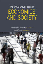 The SAGE Encyclopedia of Economics and Society by Frederick F. Wherry