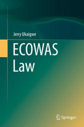 ECOWAS Law by Jerry Ukaigwe