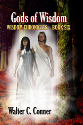Gods Of Wisdom by Walter C. Conner