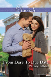 From Dare To Due Date by Christy Jeffries