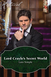 Lord Crayle's Secret World by Lara Temple