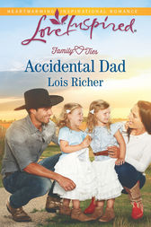 Accidental Dad by Lois Richer