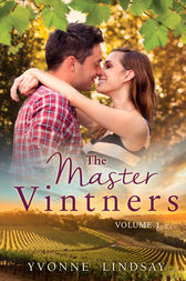 The Master Vintners: Volume 1 - 3 Book Box Set by Yvonne Lindsay