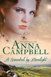 A Scoundrel By Moonlight by Anna Campbell