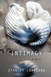 Intimacy by Stanley Crawford