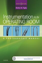 Instrumentation for the Operating Room - E-Book by Shirley M. Tighe