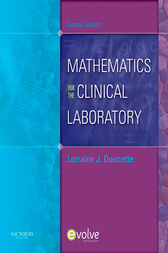 Mathematics for the Clinical Laboratory - E-Book by Lorraine J. Doucette