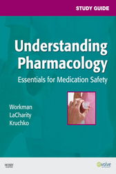Study Guide for Understanding Pharmacology - E-Book by M. Linda Workman