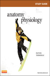 Study Guide for Anatomy & Physiology - E-Book by Linda Swisher