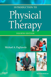 Introduction to Physical Therapy- E-BOOK by Michael A. Pagliarulo